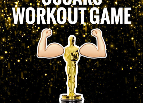 Your 2017 Oscars Workout Game (Drinking Optional)