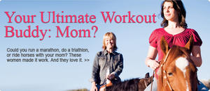Could You Work Out With Your Mom?