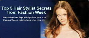 Top 5 Tips From the Hair Stylists of New York Fashion Week 2010