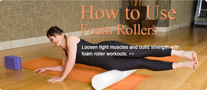 How To Use Foam Rollers