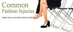 Common Fashion Injuries