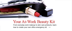 Your At-Work Beauty Kit